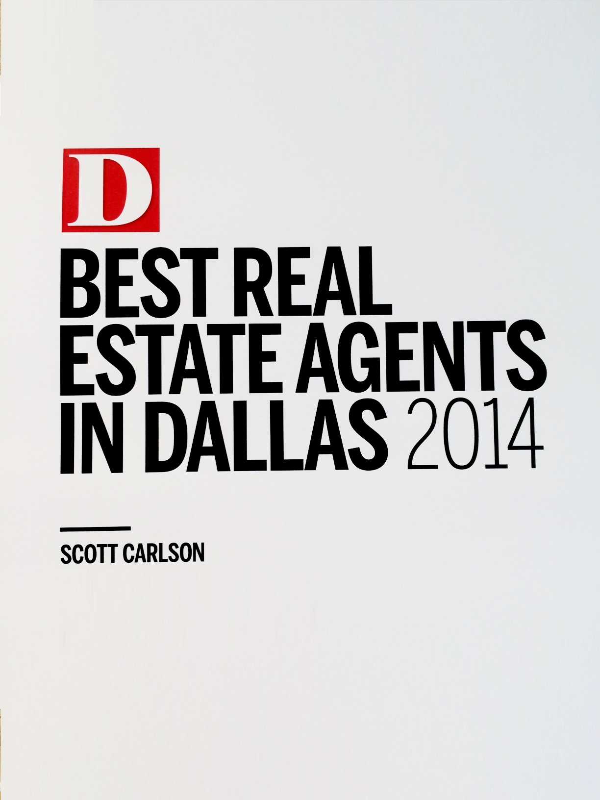 Real estate broker scott carlson dallas realtor scott carlson this year when i opened the envelope and received d best certificate in the mail it got me thinking about my real estate career lakewood and the city aiddatafo Images